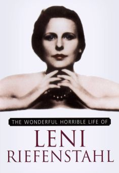 Wonderful, Horrible Life of Leni Riefenstahl