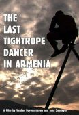 The Last Tightrope Dancer in Armenia