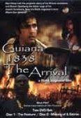 Guiana 1838: The Arrival