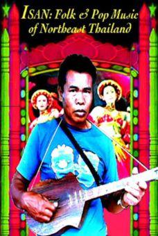 Isan: Folk & Pop Music of Thailand