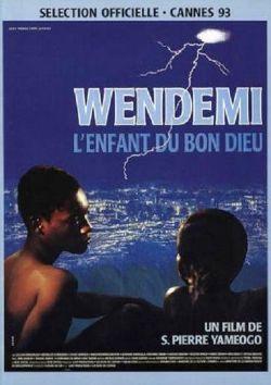 Wendemi, L'Enfant Du Bon Dieu