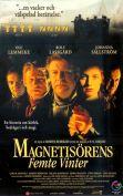 Magnetisorens Femte Vinter