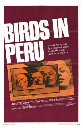 Les Oiseaux Vont Mourir Au Peru