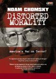 Noam Chomsky: Distorted Morality - America's War on Terror?