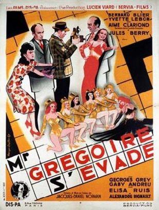Monsieur Gregoire S'Evade