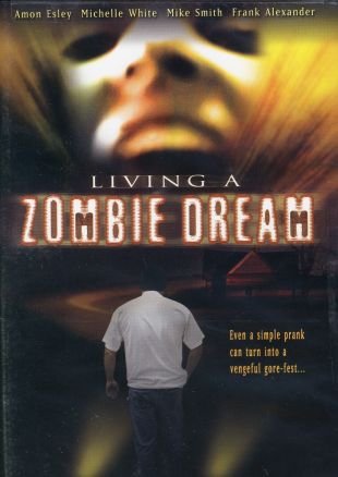 Living a Zombie Dream