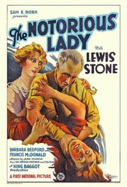 The Notorious Lady