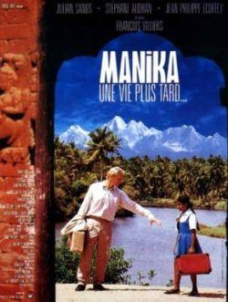 Manika Une Vie Plus Tard