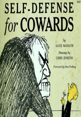 Self Defense For Cowards