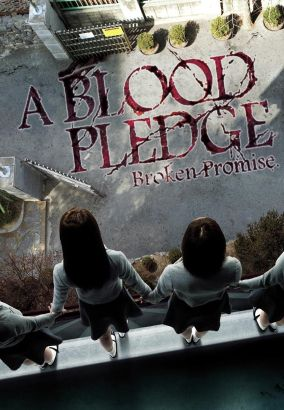 A Blood Pledge: Broken Promise