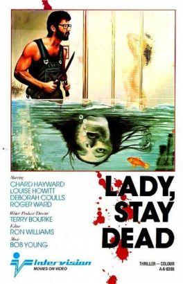 Lady, Stay Dead