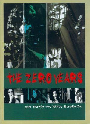 The Zero Years