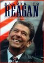 Salute to Reagan: A President's Greatest Moments