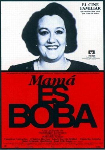Mama es Boba