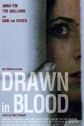 Drawn in Blood (2006)