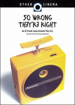 So Wrong They're Right (An 8-Track Journey)