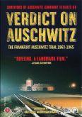 Verdict on Auschwitz: The Frankfurt Trial 1963-1965
