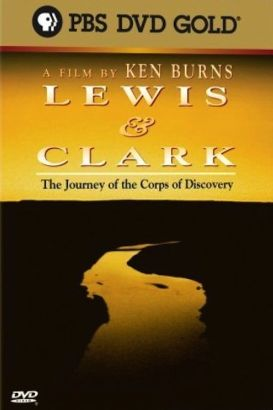 The First American Dream: The Journey of Lewis and Clark