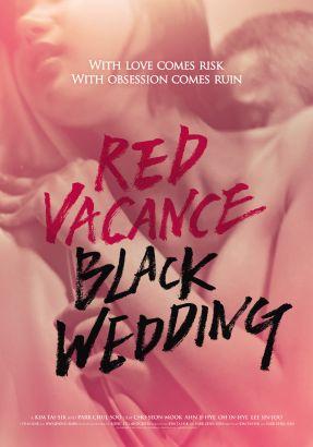 Red Vacance, Black Wedding