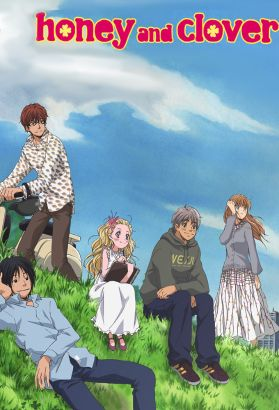 Honey and Clover [Anime Series]