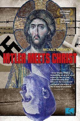 Hitler Meets Christ (2007)