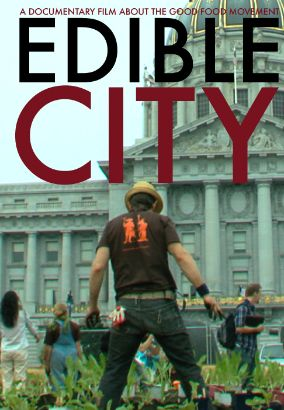 Edible City: Grow the Revolution