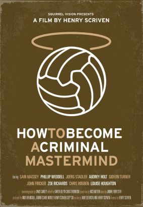 How to Become a Criminal Mastermind