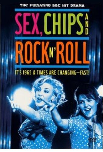 Sex, Chips and Rock 'n' Roll
