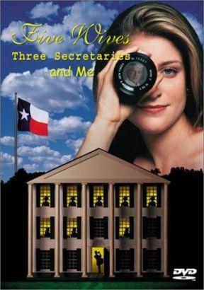 Five Wives, Three Secretaries and Me