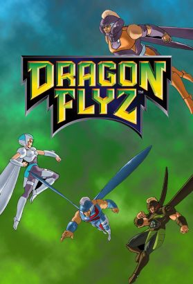 Dragon Flyz [Animated TV Series]