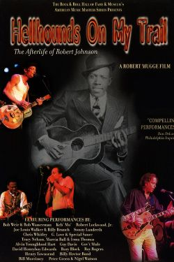 Hellhounds on My Trail: The Afterlife of Robert Johnson