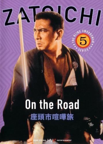 Blind Swordsman: Masseur Ichi on the Road