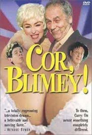 Cor Blimey