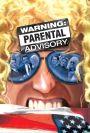 Warning: Parental Advisory