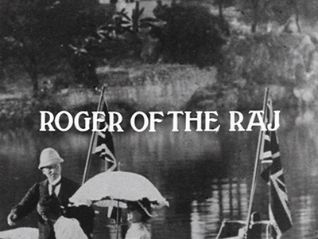 Ripping Yarns: Roger of the Raj