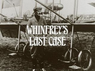 Ripping Yarns: Whinfrey's Last Case