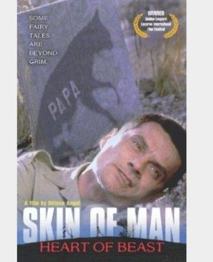 Skin of Man, Heart of Beast
