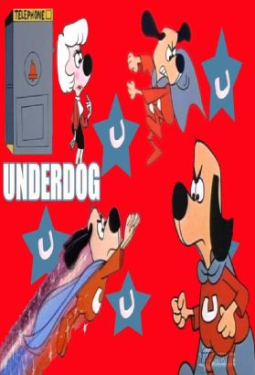 Underdog [Animated TV Series]