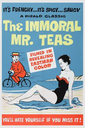 The Immoral Mr. Teas