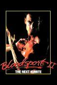 Bloodsport 2: The Next Kumite