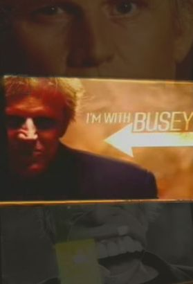 I'm With Busey [TV Series]