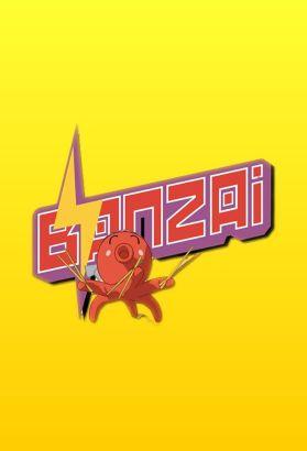 Banzai [TV Series]