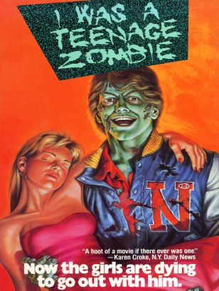 I Was a Teenage Zombie