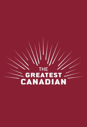 The Greatest Canadian [TV Documentary Series]