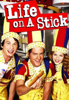 Life on a Stick [TV Series]