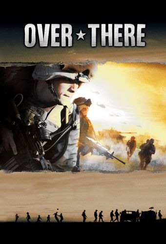 Over There (2005) - | Cast and Crew | AllMovie