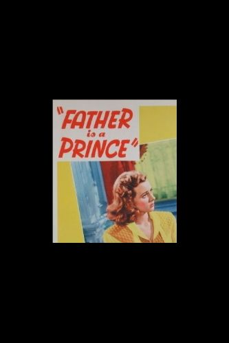 Father Is a Prince