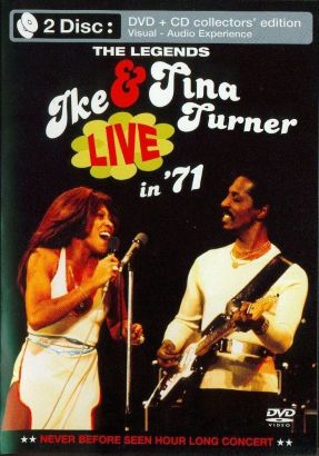 Ike & Tina Turner: The Legends - Live in '71