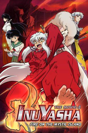 Inuyasha 4: Fire on the Mystic Island