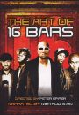 The Art of 16 Bars: Get Ya Bars Up